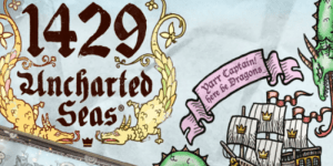 1429UnchartedSeas(1429アンチャーテッド・シーズ)